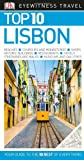 Top 10 Lisbon (Eyewitness Top 10 Travel Guide)