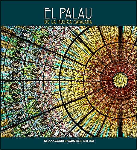 Descargas de libros en pdf gratis. El Palau de la Música Catalana (Sèrie 2) 8484780953 PDF