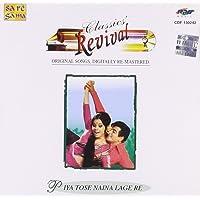 Piya Tose Naina Lage Re (Rev-44)