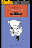 Heidegger em 90 minutos (Filósofos em 90 Minutos)