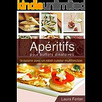 Apéritifs pour buffets dinatoires (La cuisine avec mon Thermomix t. 1) (French Edition)