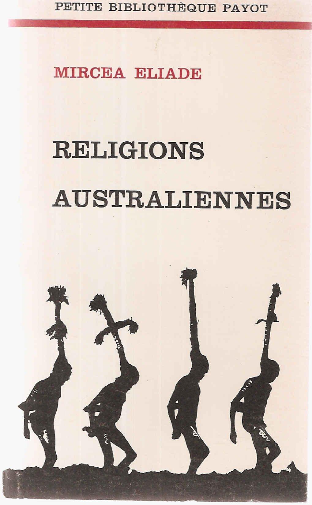 Religions australiennes: Mircea Eliade: Amazon.com: Books