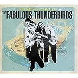 Bad & Best Of Fabulous Thunderbirds