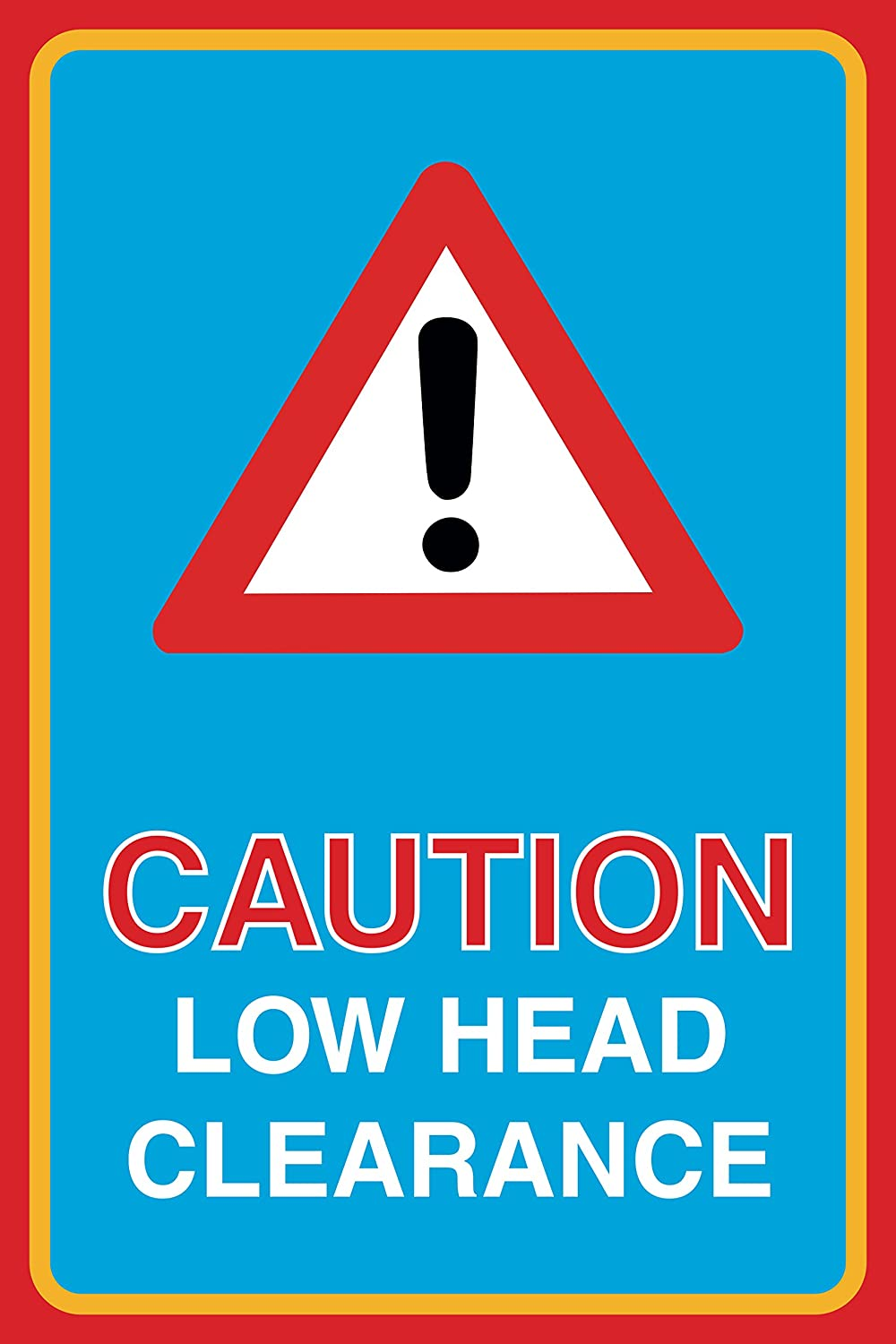 12x18 Caution Low Head Clearance Print Warning Notice Large Road Street Office Business Sign Aluminum Metal 4 Pack