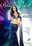 Silk Waist - Belly Dance Abdominal Isolations - open level bellydance