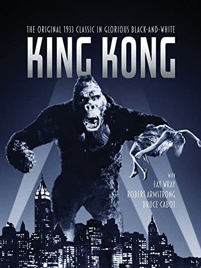 King Kong directed by Meriam C. Cooper and Ernest B. Schoedsack