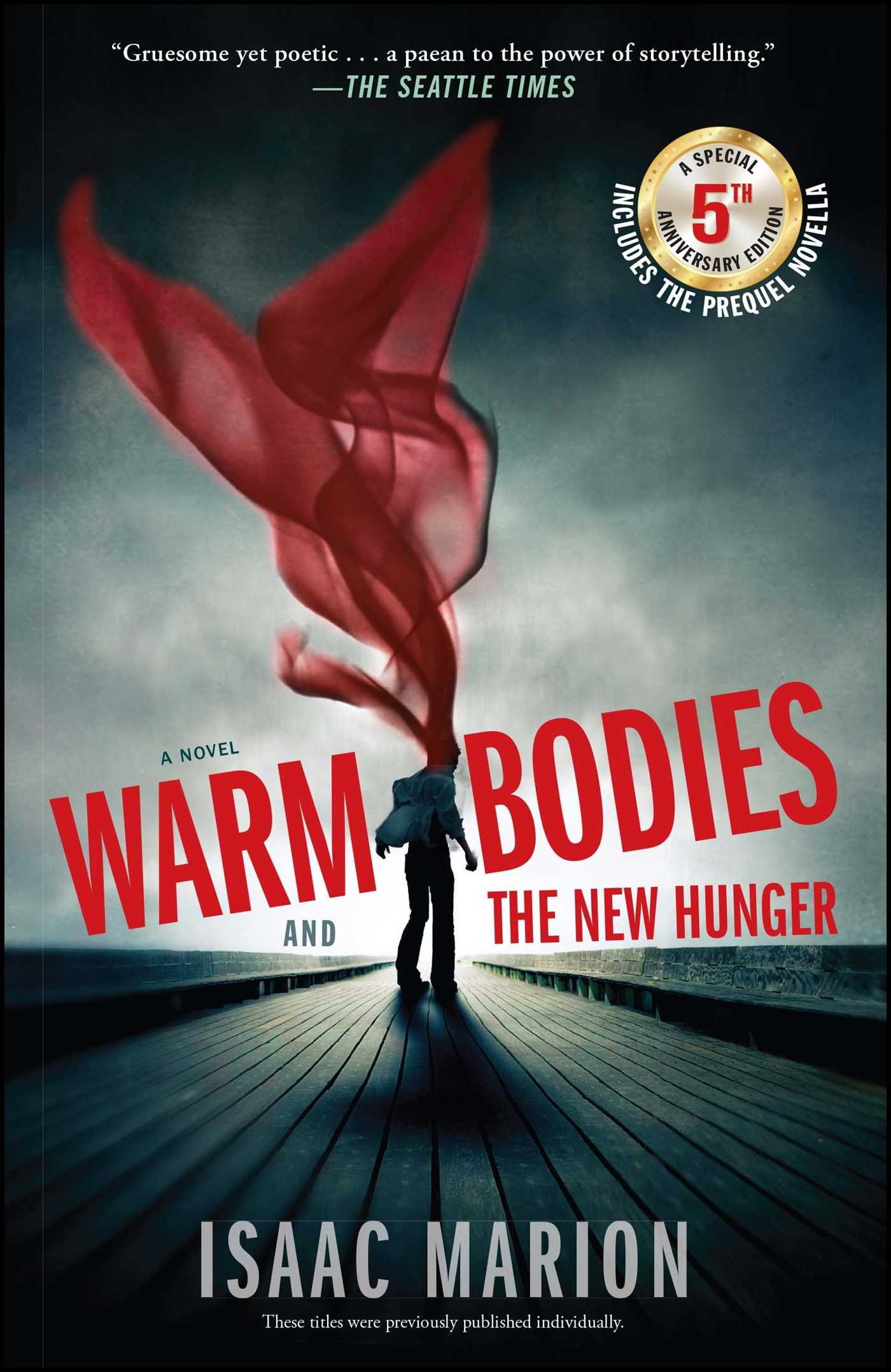 Download Warm Bodies and The New Hunger: A Special 5th Anniversary Edition pdf epub