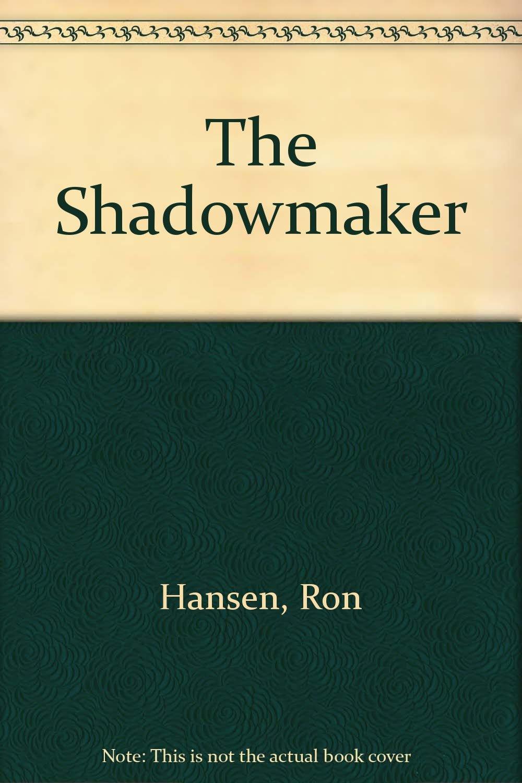 The Shadowmaker: Amazon.es: Hansen, Ron, Tomes, Margot ...