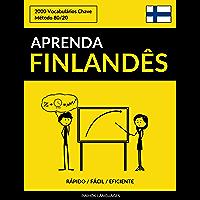 Aprenda Finlandês - Rápido / Fácil / Eficiente: 2000 Vocabulários Chave