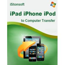 iStonsoft iPad/iPhone/iPod to Computer Transfer [Download]