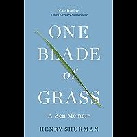 One Blade of Grass: A Zen Memoir (English Edition)