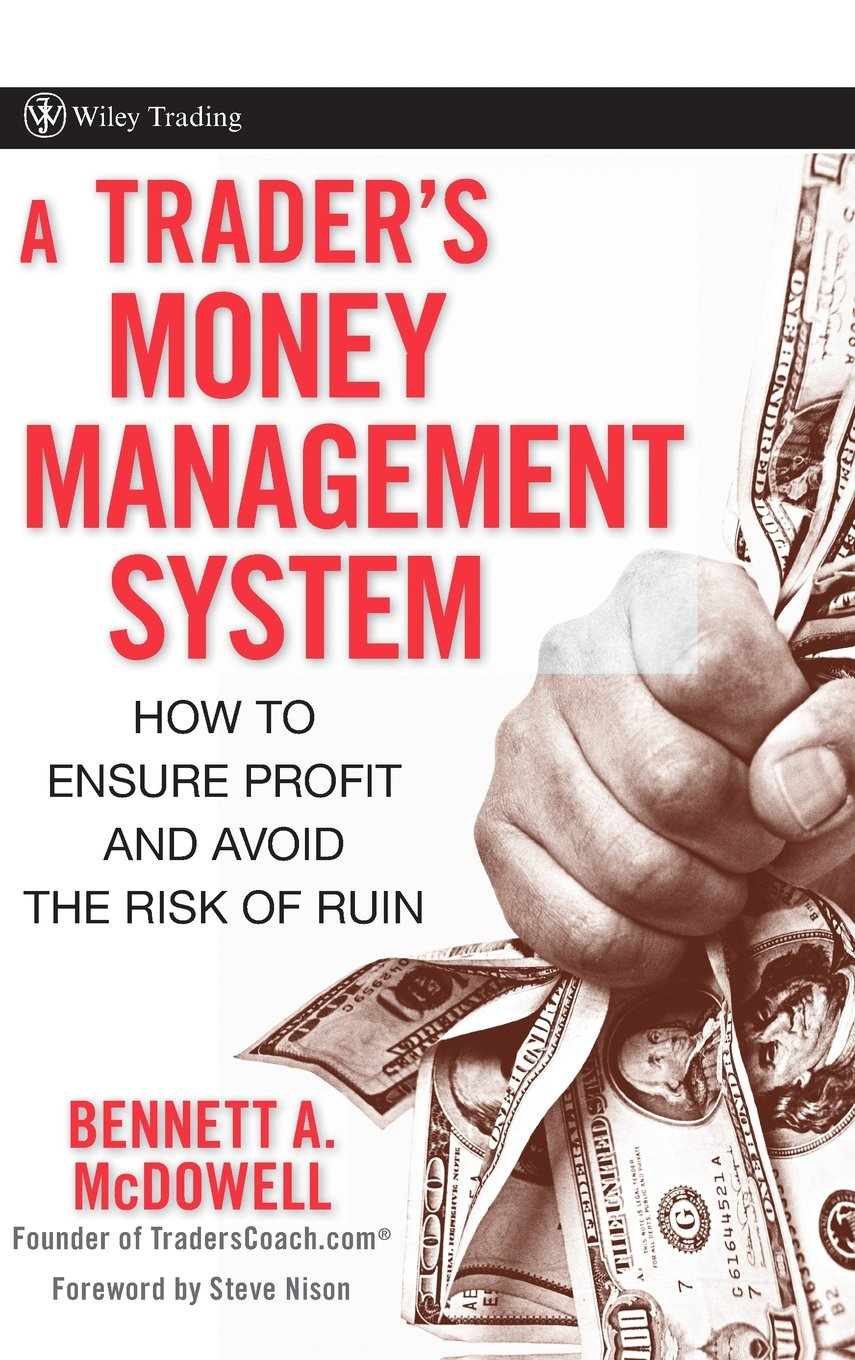 A Trader's Money Management System: How to Ensure Profit and Avoid the Risk of Ruin pdf epub