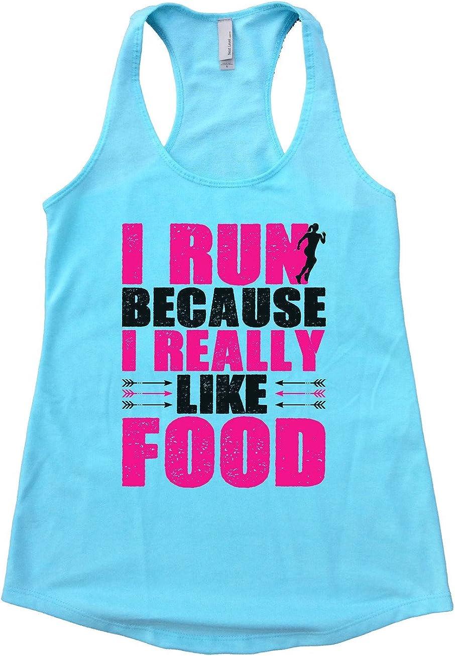 "Womens Tank Top Flowy ""I Run Because I Really Like Food"" Healthy Tank Funny Threadz"