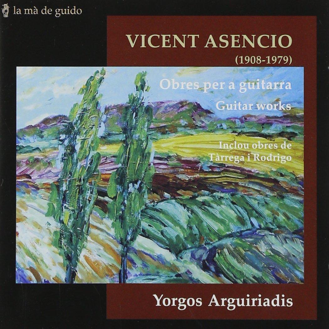 Asencio: Obras Para Guitarra ; Arguiriadis: Arguiriadis, Tarrega Y ...