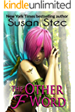 The Other F Word (Play Fae: teen paranormal romance series Book 1)