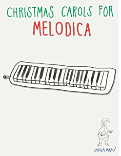 Christmas Carols for Melodica: Easy Songs! (English Edition)