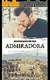 Apaixonado por uma admiradora (Duologia In Love Livro 2)