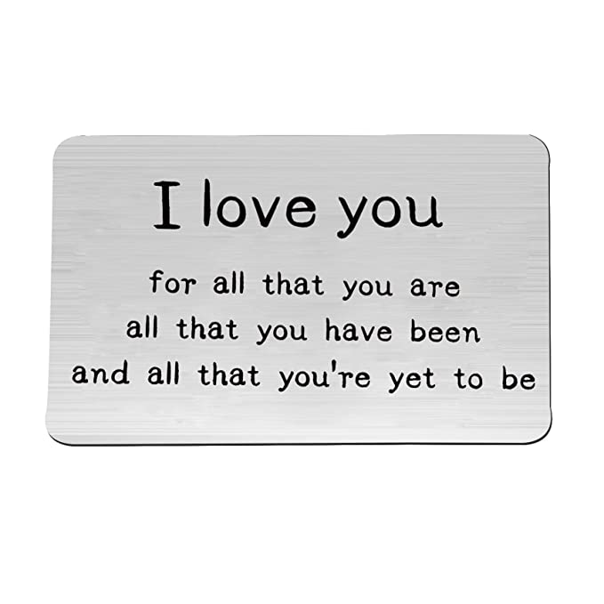 Engraved Wallet Card Anniversary Gift I Love You For All That Are Note Insert Boyfriend Birthday Gifts Husband Wedding Idea At Amazon