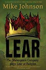Lear: The Shakespeare Company Plays Lear at Babylon Paperback