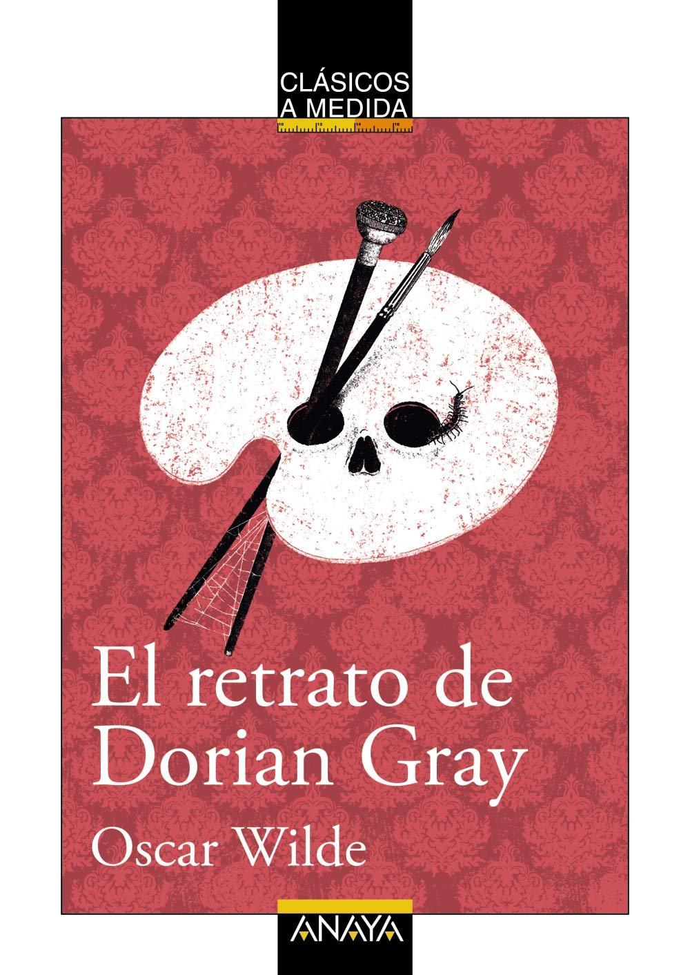 El retrato de Dorian Gray CLÁSICOS - Clásicos a Medida: Amazon.es ...
