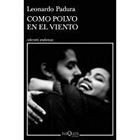 Como polvo en el viento (Spanish Edition) book cover