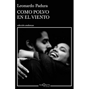 Como polvo en el viento (Spanish Edition)