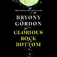 Glorious Rock Bottom (English Edition)
