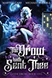 The Drow Hath Sent Thee (Goth Drow)