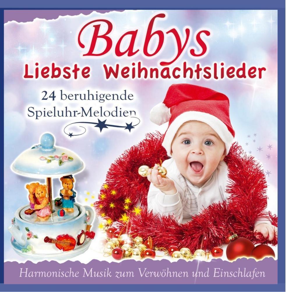Babys liebste Weihnachtslieder; 24 beruhigende Spieluhrmelodien ...