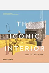 The Iconic Interior: 1900 to the Present Hardcover