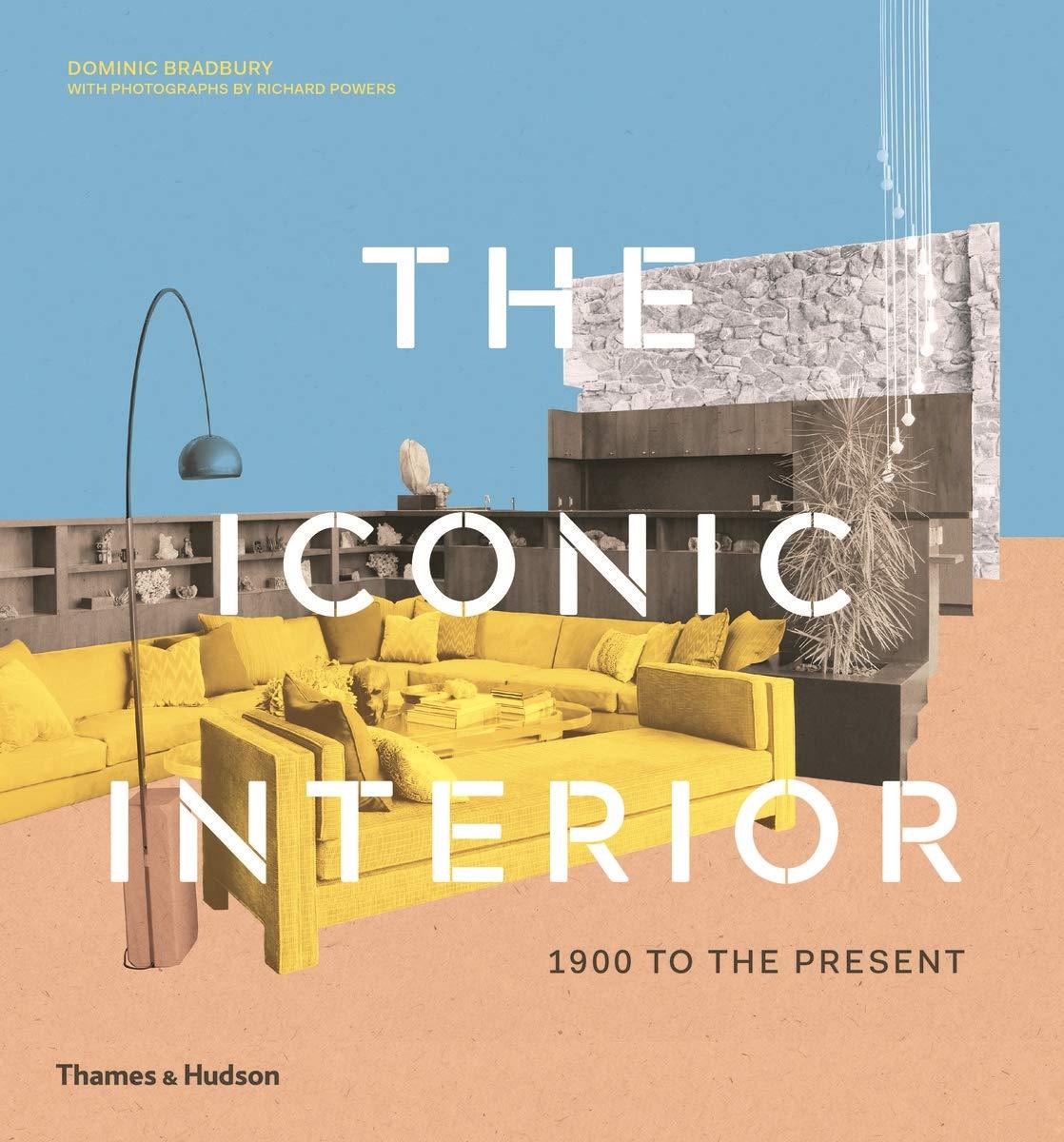 The Iconic Interior: 1900 to the Present: Amazon.es: Dominic ...