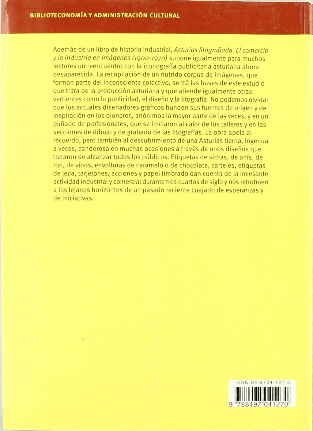 Asturias litografiada: El comercio y la industria en imágenes ...
