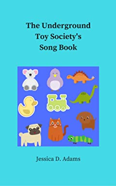 The Underground Toy Society\'s Song Book
