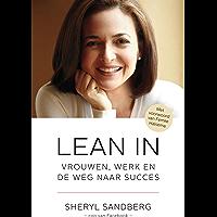 Lean in: vrouwen, werk en de weg naar succes
