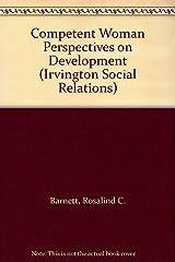 Competent Woman Perspectives on Development (Irvington Social Relations) Paperback