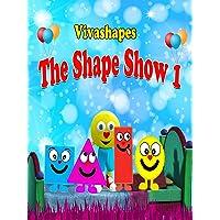 Vivashapes The Shape show 1