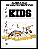 Blank Sheet Piano Music Notebook Kids: 100 Pages of Wide Staff Paper (8.5x11), perfect for learning
