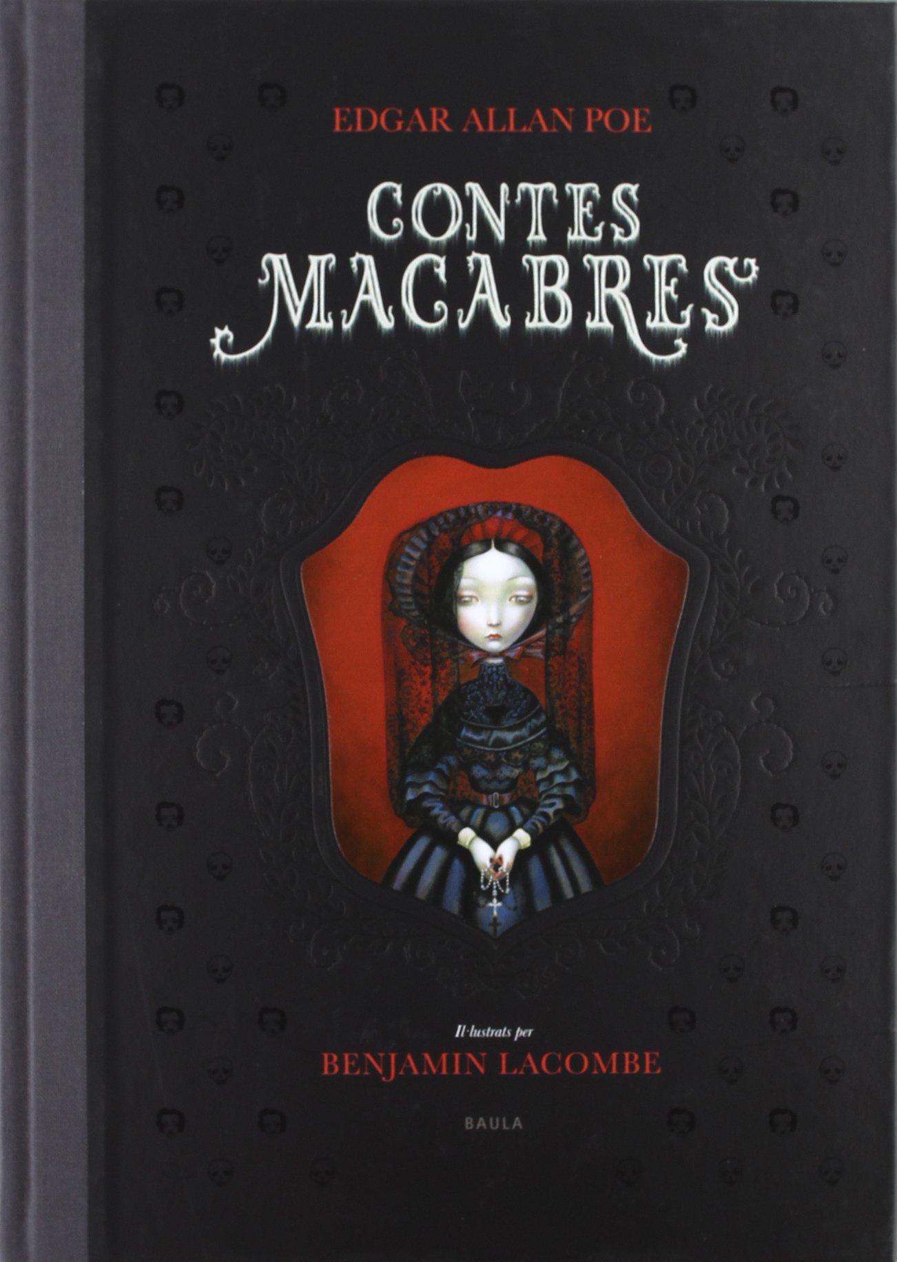 Contes macabres (Àlbums): Amazon.es: Allan Poe, Edgar, Lacombe, Benjamin,  Hernàndez i de Fuenmayor, Pau-Joan: Libros