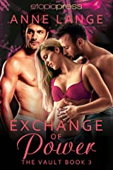 Exchange of Power (The Vault Book 3)