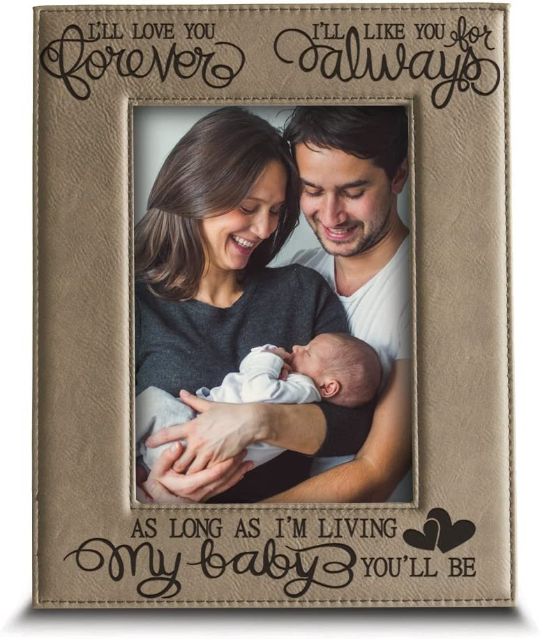 5 x 7 Horizontal BELLA BUSTA Ill Love You Forever Engraved Leather Picture Frame- Family Frame-New Baby Frame-Couple Frame Ill Like You for Always as Long as Im Living My Baby Youll be