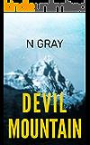Devil Mountain: A Suspense Thriller (The Dana Mulder Suspense Book 2)