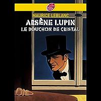 Arsène Lupin, le bouchon de cristal - Texte intégral (Policier t. 729) (French Edition)