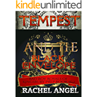 Tempest and the Black Envelope: A High School Bully Romance (Bad Boy Royals of Kingsbury Prep Book 1 and 2) with Bonus…