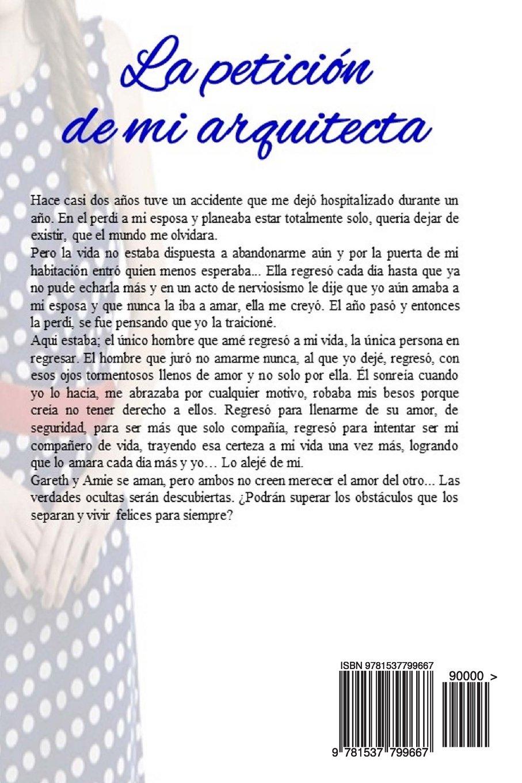 La petición de mi arquitecta: Mi acuerdo con el arquitecto (Volume 2) (Spanish Edition): R.M. de Loera: 9781537799667: Amazon.com: Books