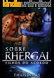 Sobre Rhergai (Filhos do Acordo 2.5) (Portuguese Edition)