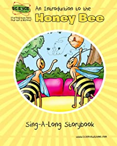 An Introduction to the Honey Bee Sing-A-Long Storybook