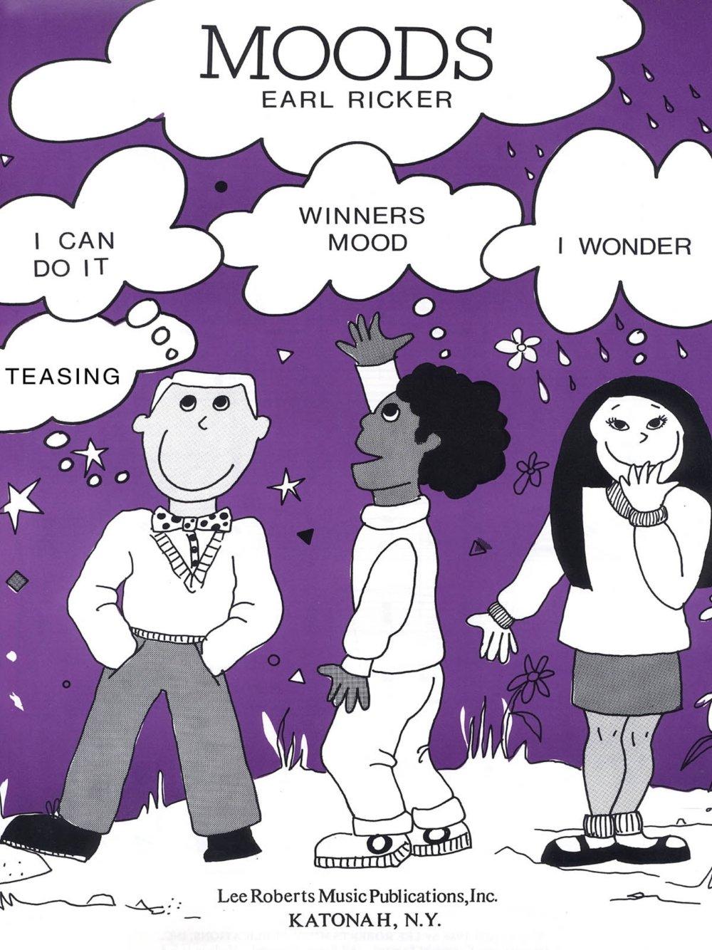 Lee Roberts Moods - Levels II-III, (Teasing, I Wonder, I Can Do It, Winner's Mood) Pace Piano by Earl Ricker ebook