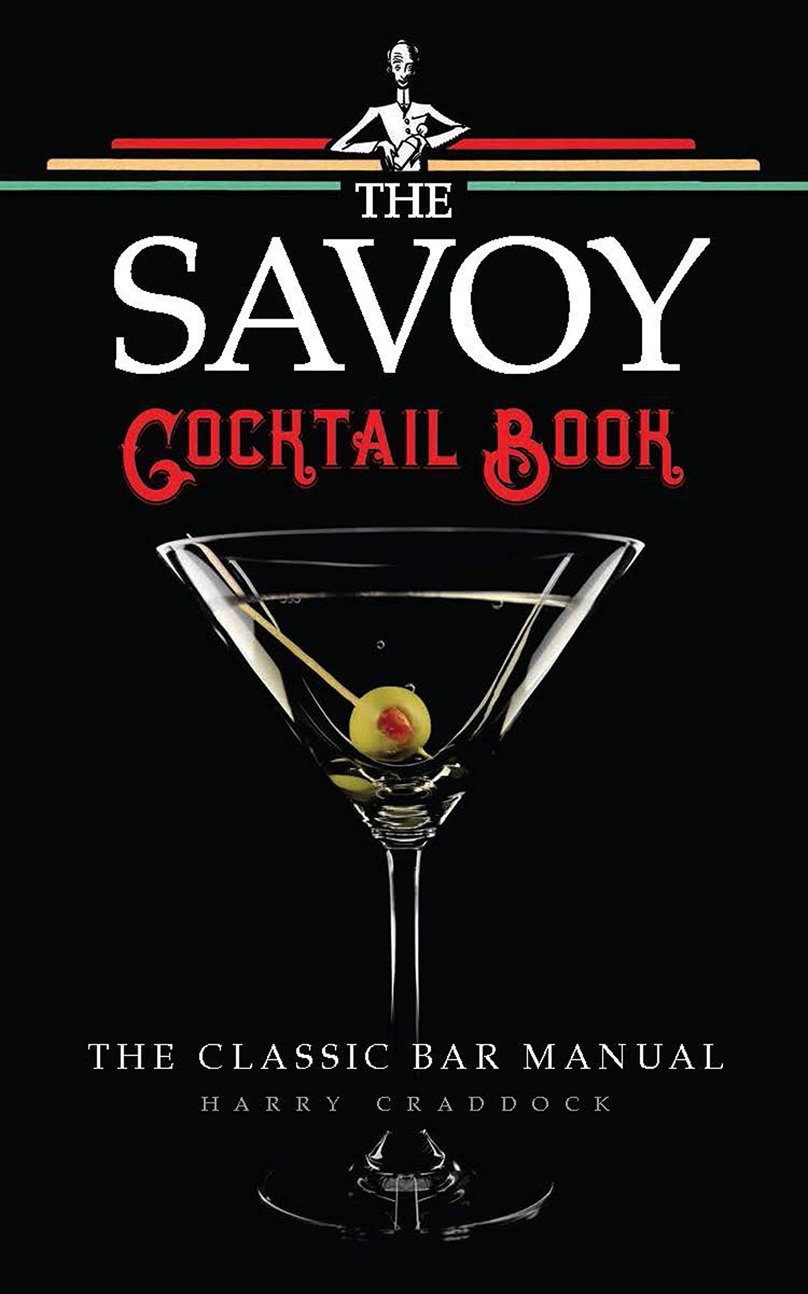 The Savoy Cocktail Book  English Edition