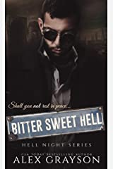 Bitter Sweet Hell (Hell Night Series, Book Two) Kindle Edition