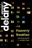 Heavenly Breakfast: An Essay on the Winter of Love
